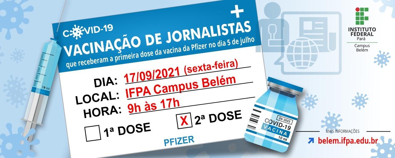 Segunda dose para Jornalistas